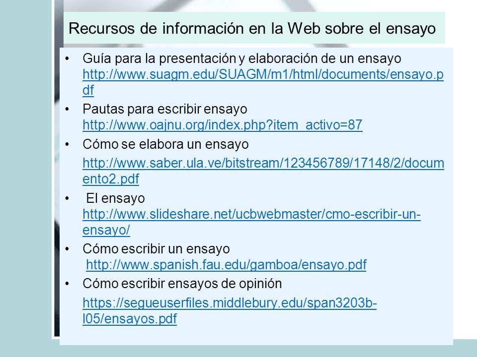 Recursos de información en la Web sobre el ensayo