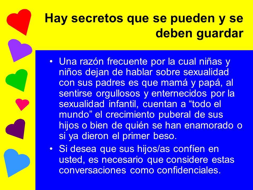 Hay secretos que se pueden y se deben guardar
