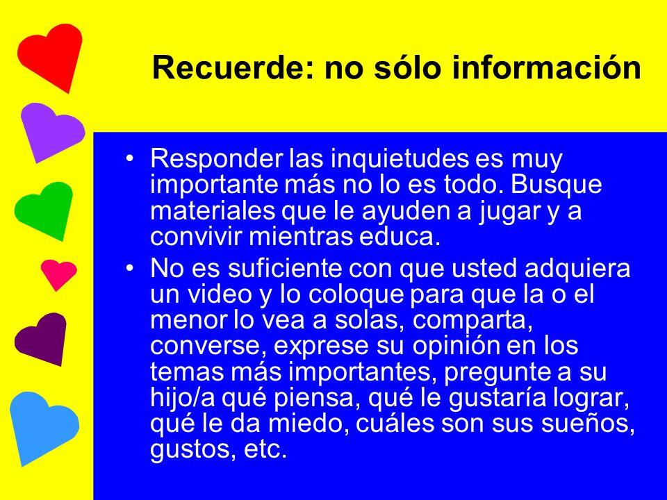 Recuerde: no sólo información