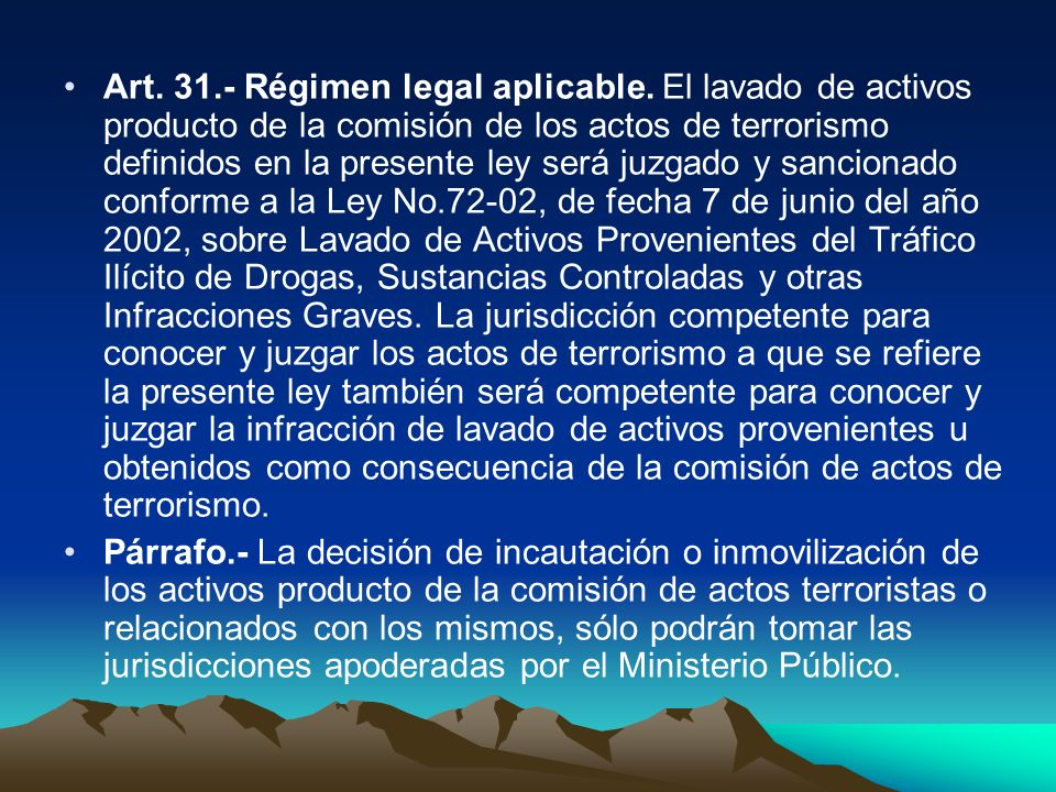 Art. 31. - Régimen legal aplicable