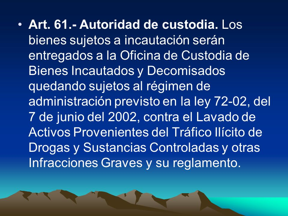 Art. 61. - Autoridad de custodia
