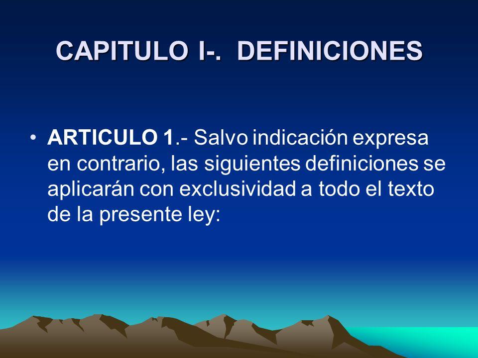 CAPITULO I-. DEFINICIONES