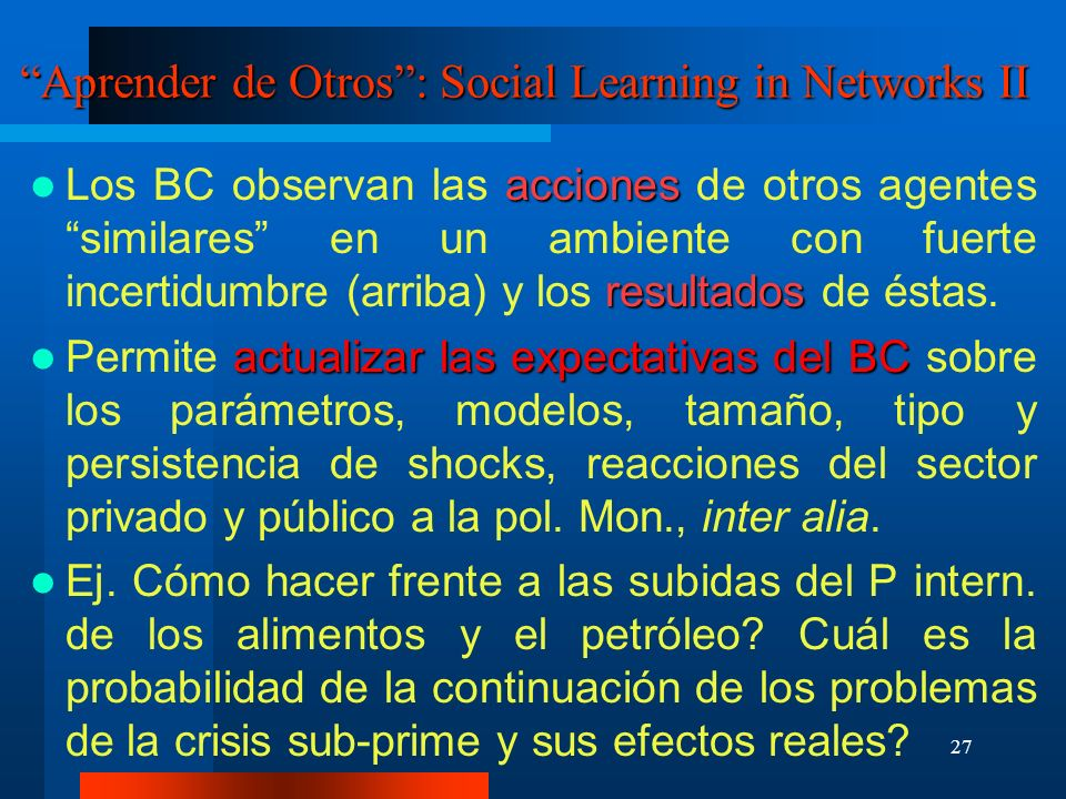 Aprender de Otros : Social Learning in Networks II