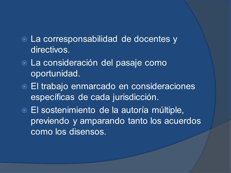 La corresponsabilidad de docentes y directivos.