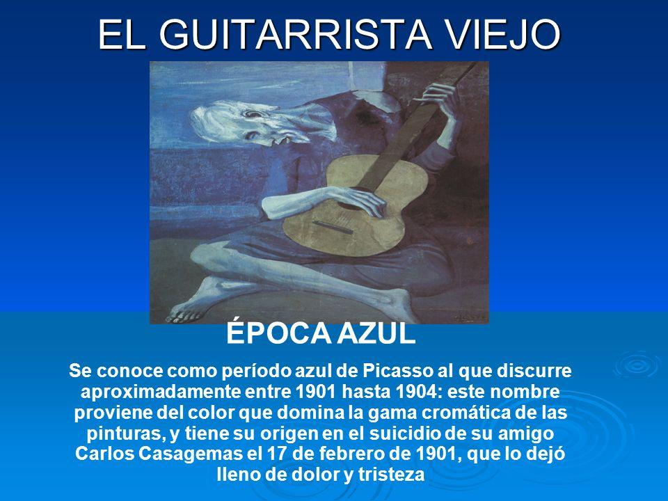 EL GUITARRISTA VIEJO ÉPOCA AZUL