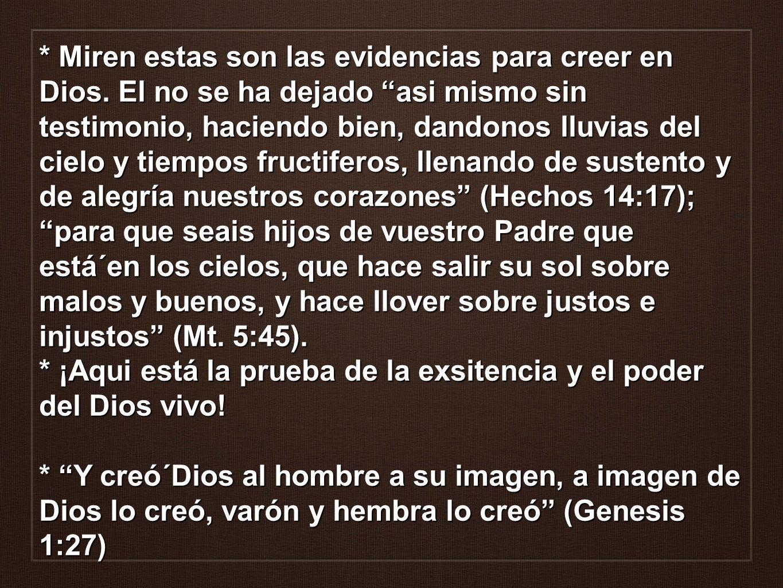 Miren estas son las evidencias para creer en Dios