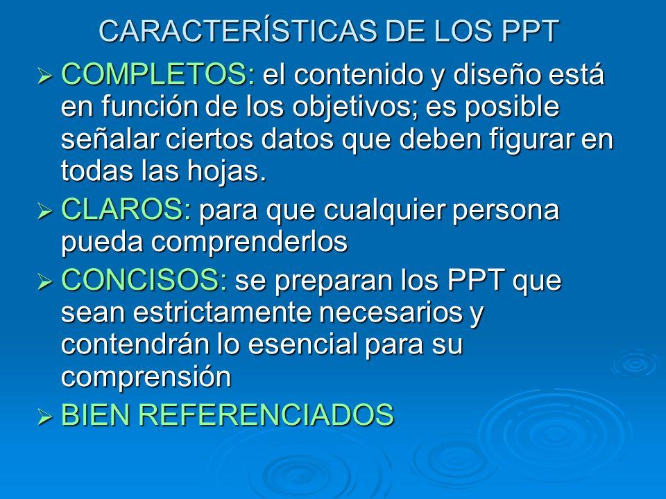 CARACTERÍSTICAS DE LOS PPT