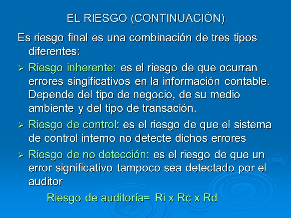 EL RIESGO (CONTINUACIÓN)
