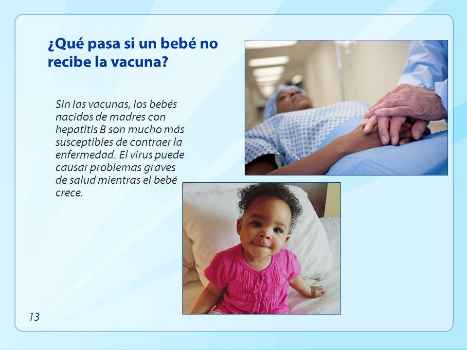 ¿Qué pasa si un bebé no recibe la vacuna