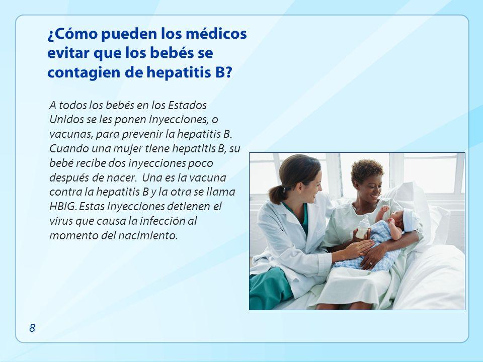 ¿Cómo pueden los médicos evitar que los bebés se contagien de hepatitis B