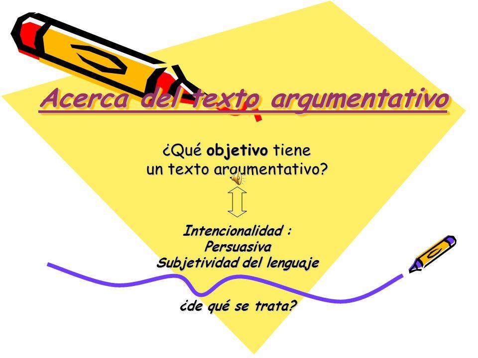 Acerca del texto argumentativo