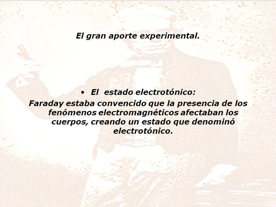 El gran aporte experimental.
