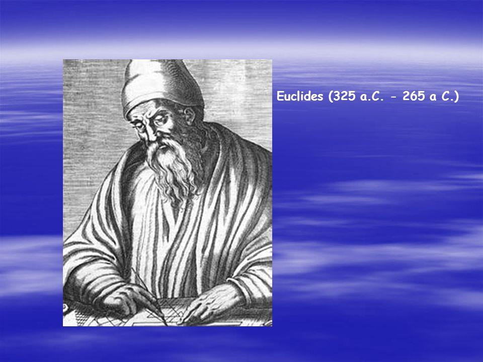 Euclides (325 a.C. - 265 a C.)