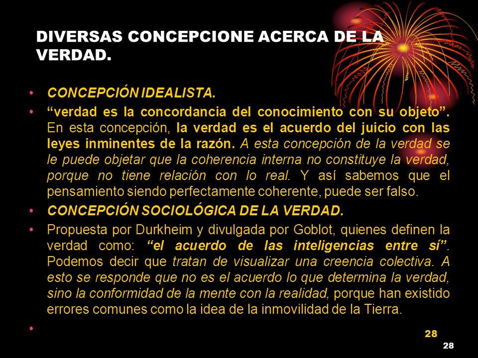 DIVERSAS CONCEPCIONE ACERCA DE LA VERDAD.