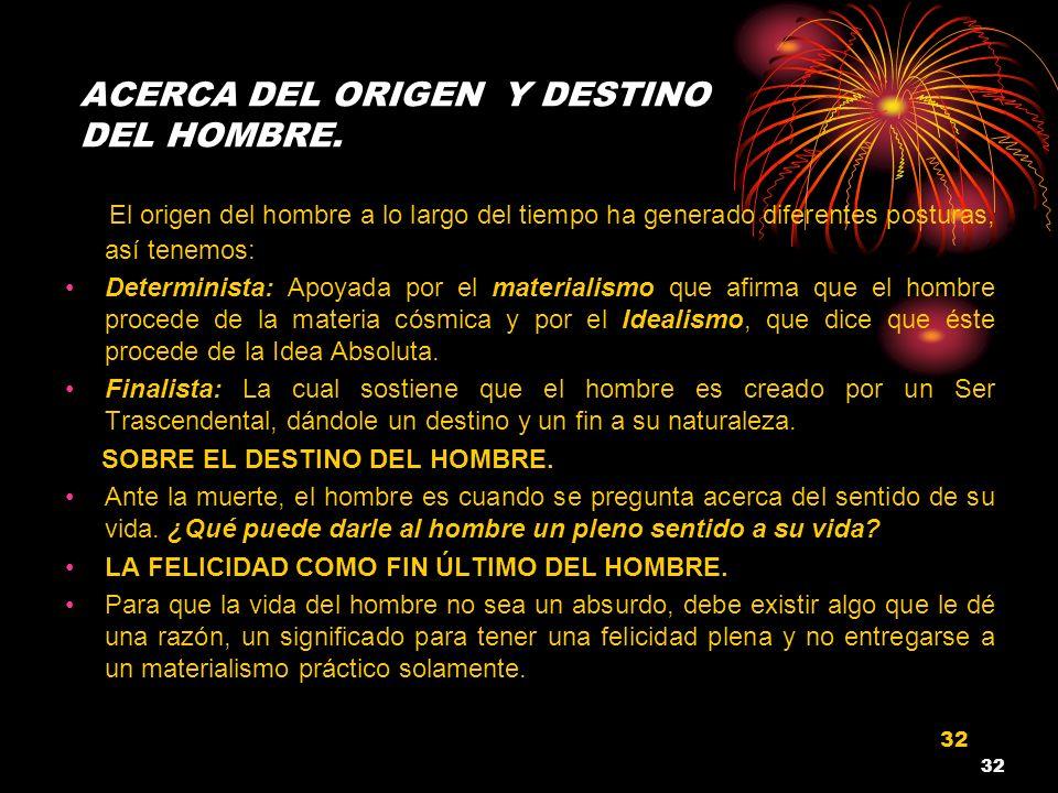 ACERCA DEL ORIGEN Y DESTINO DEL HOMBRE.