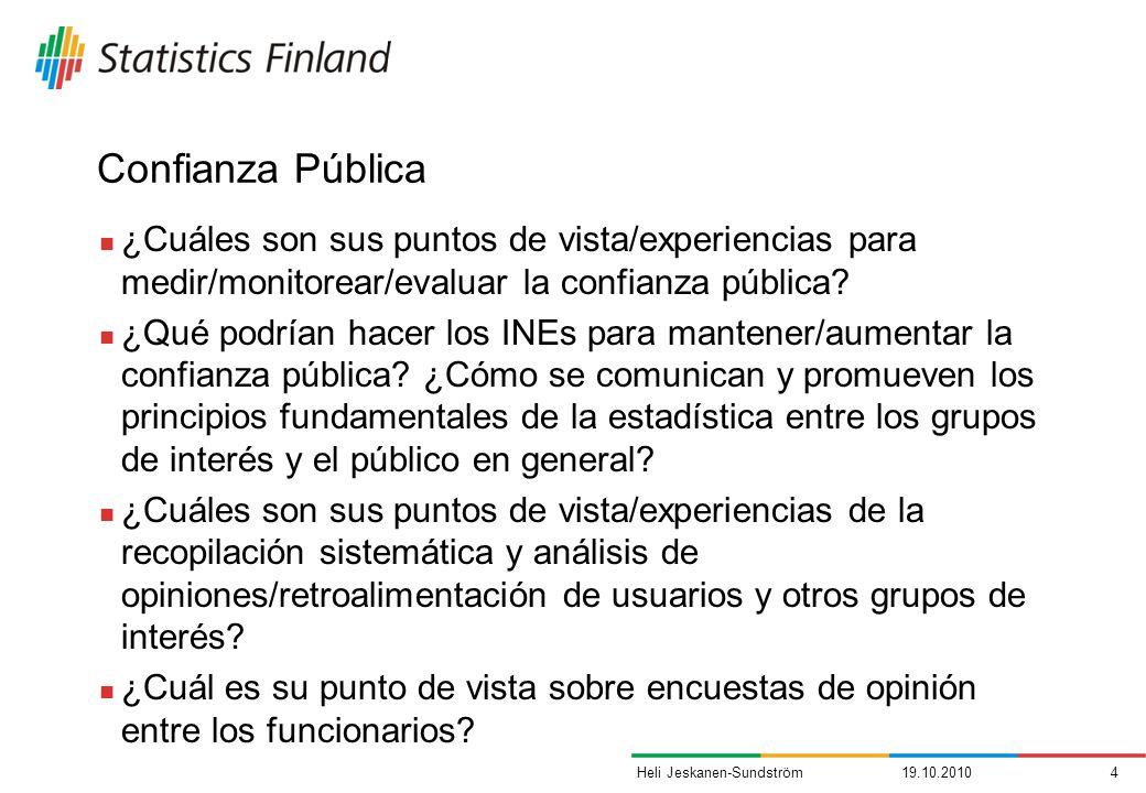 Confianza Pública ¿Cuáles son sus puntos de vista/experiencias para medir/monitorear/evaluar la confianza pública