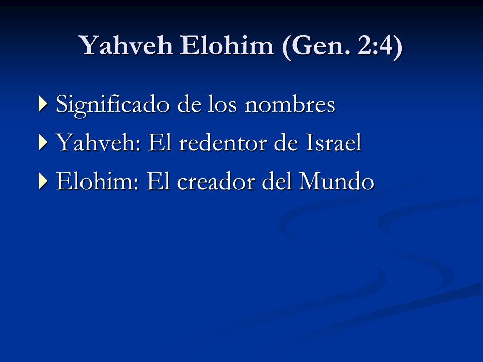 Yahveh Elohim (Gen. 2:4) Significado de los nombres