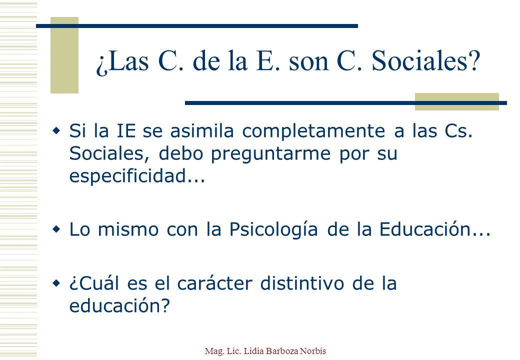 ¿Las C. de la E. son C. Sociales