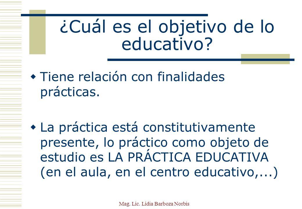 ¿Cuál es el objetivo de lo educativo