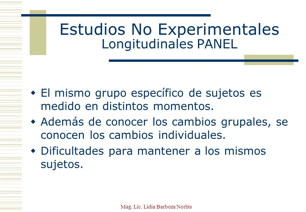 Estudios No Experimentales Longitudinales PANEL