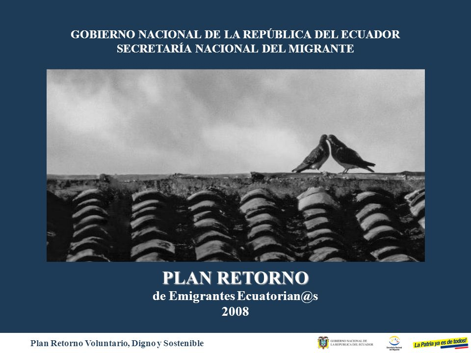 Bienvenid@ a Casa PLAN RETORNO de Emigrantes Ecuatorian@s 2008