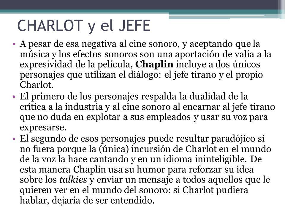CHARLOT y el JEFE