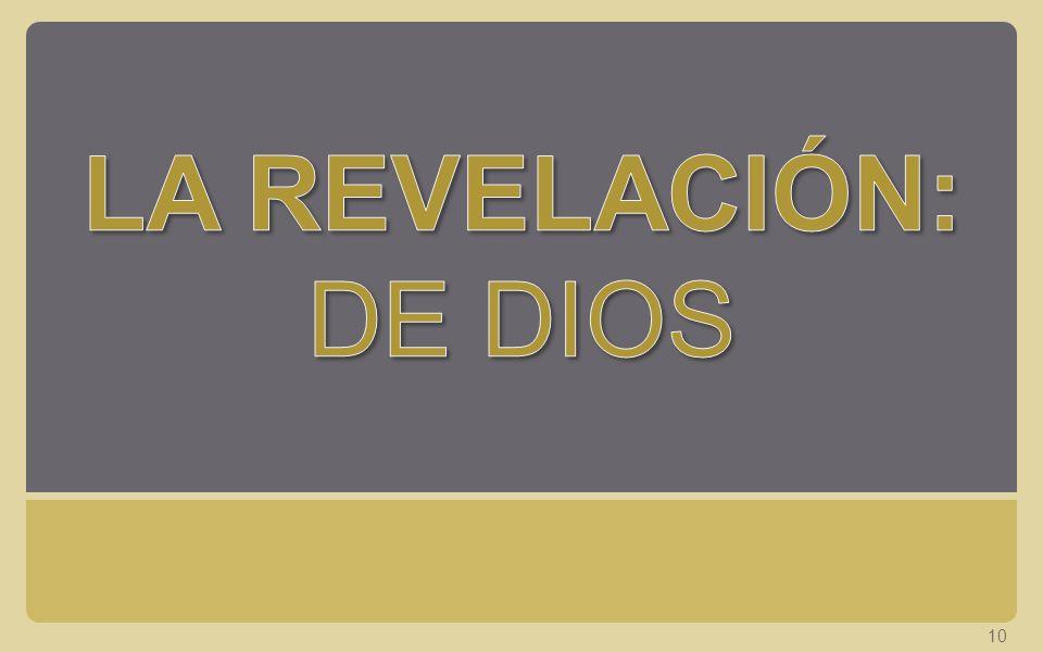 LA REVELACIÓN: DE DIOS