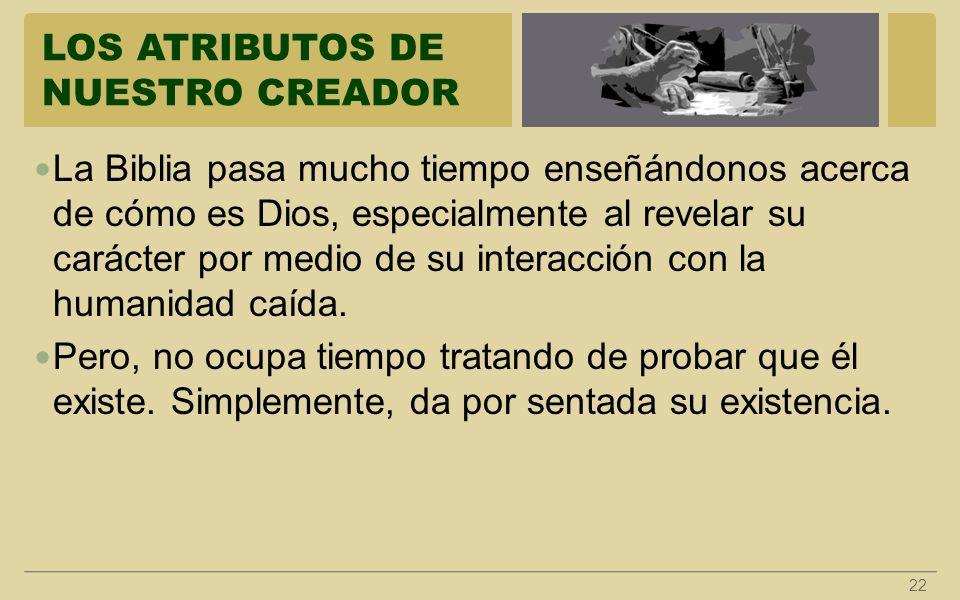 LOS ATRIBUTOS DE NUESTRO CREADOR