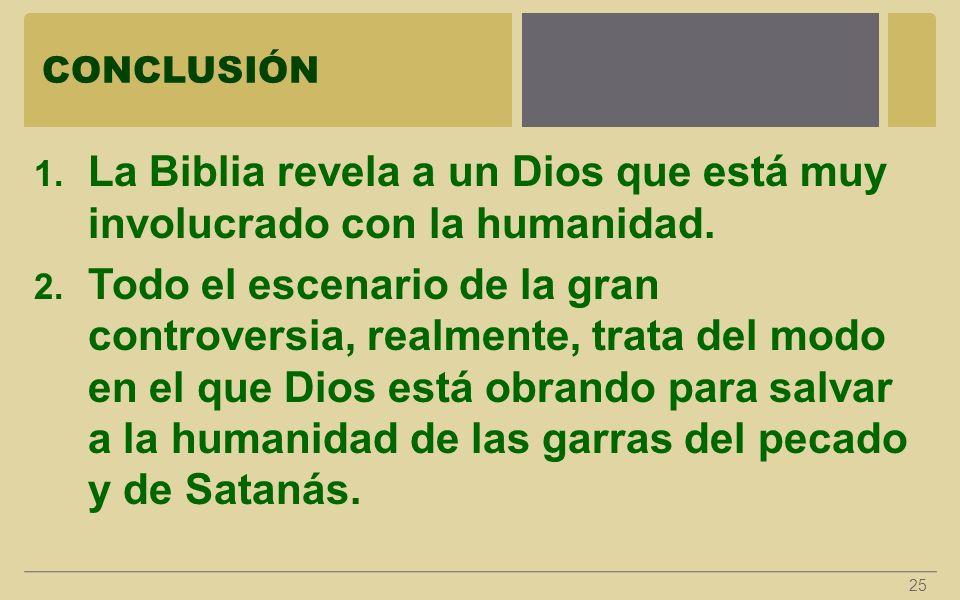 La Biblia revela a un Dios que está muy involucrado con la humanidad.