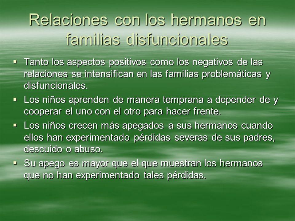 Relaciones con los hermanos en familias disfuncionales