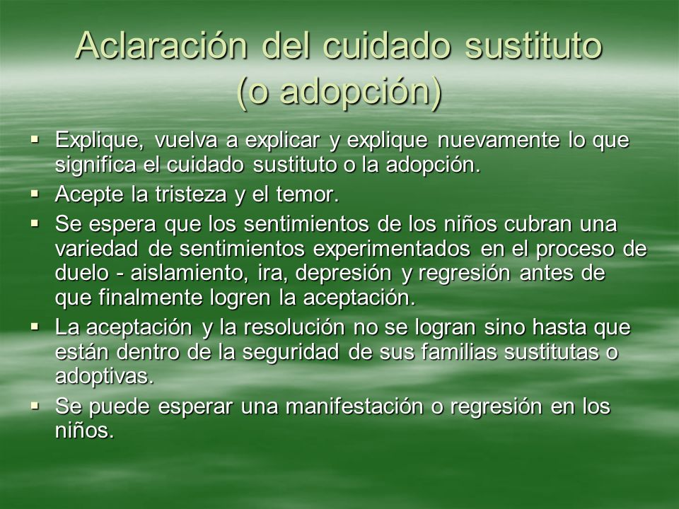 Aclaración del cuidado sustituto (o adopción)