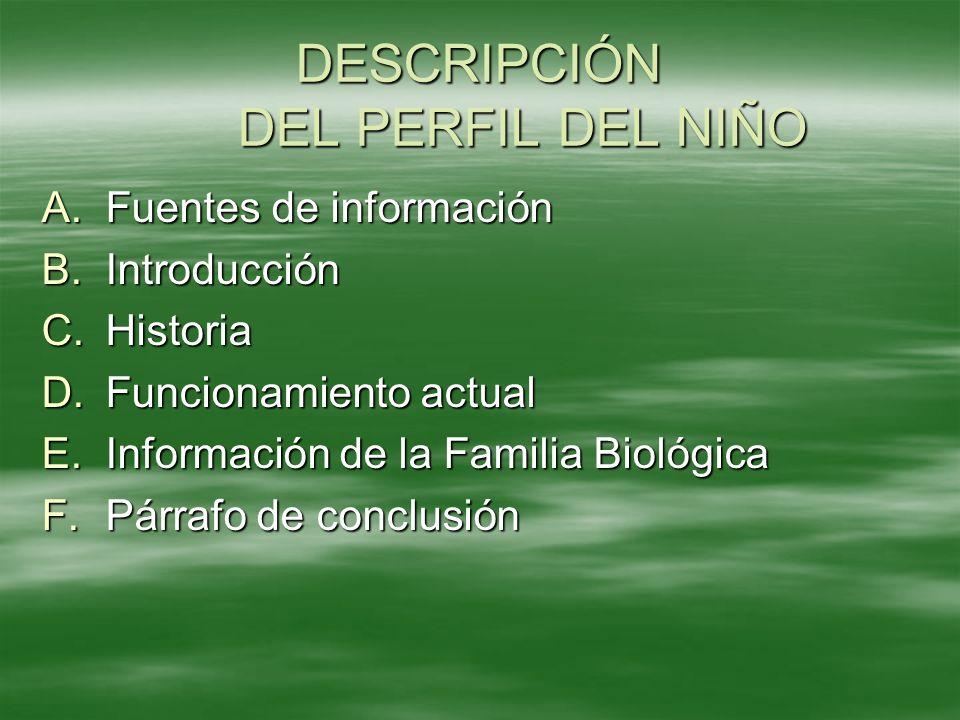 DESCRIPCIÓN DEL PERFIL DEL NIÑO