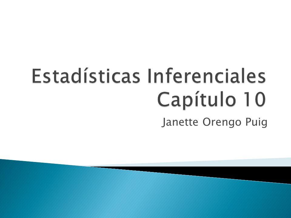 Estadísticas Inferenciales Capítulo 10
