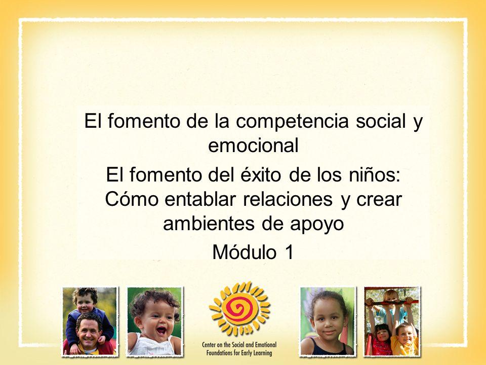 El fomento de la competencia social y emocional