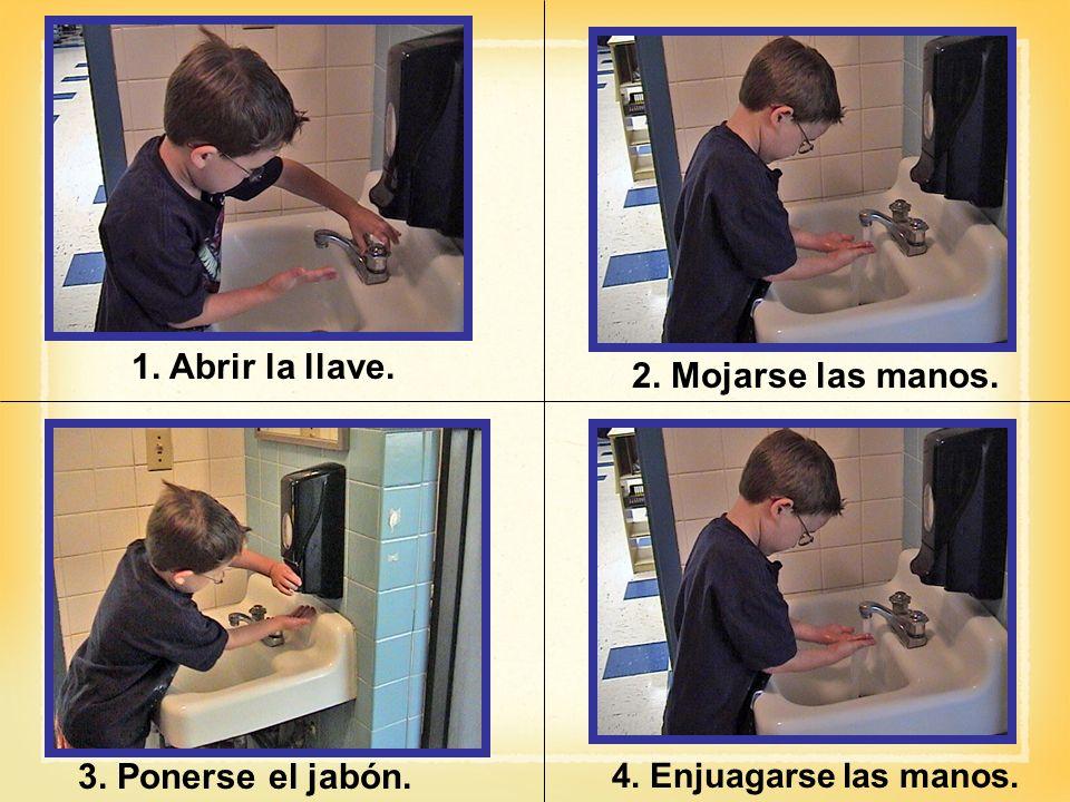 1. Abrir la llave. 2. Mojarse las manos. 3. Ponerse el jabón.