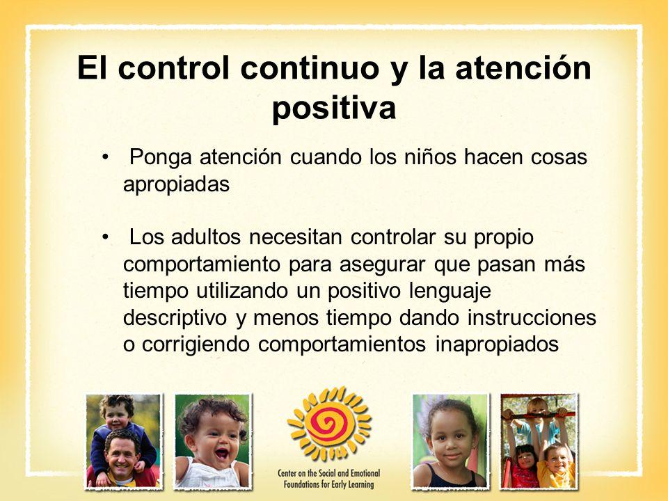 El control continuo y la atención positiva