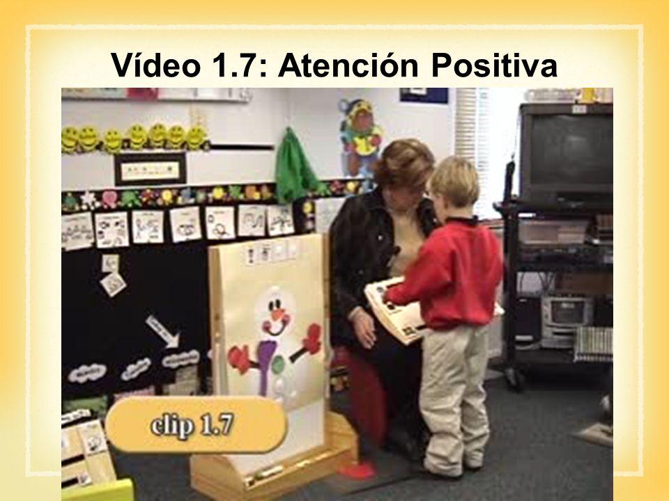 Vídeo 1.7: Atención Positiva