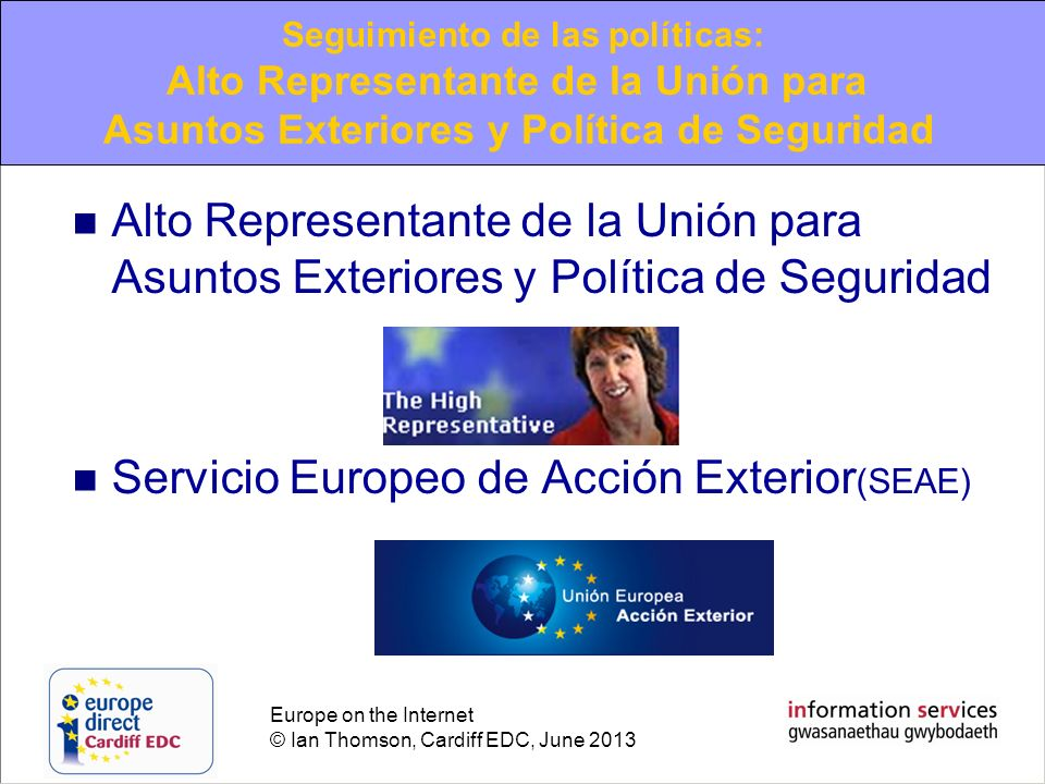 Seguimiento de las políticas: Alto Representante de la Unión para