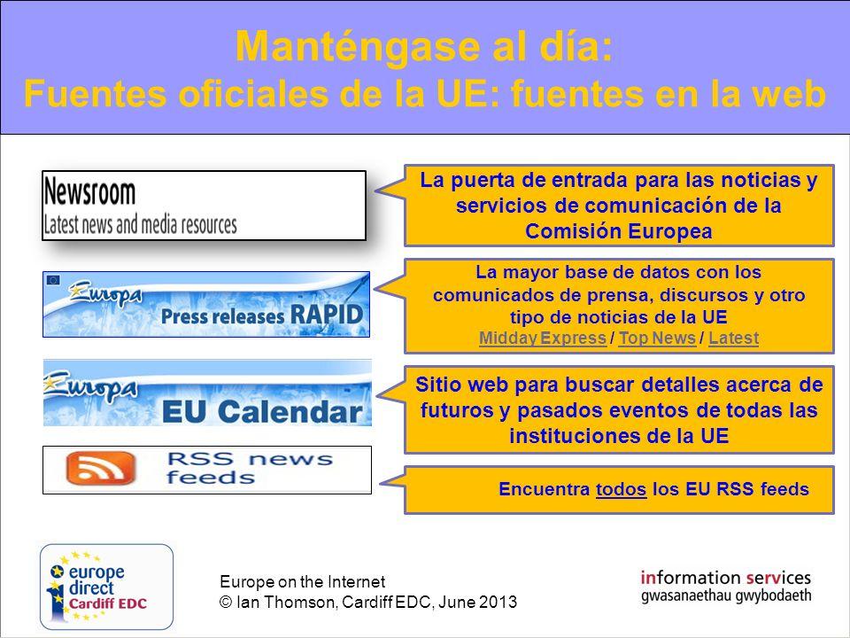Manténgase al día: Fuentes oficiales de la UE: fuentes en la web