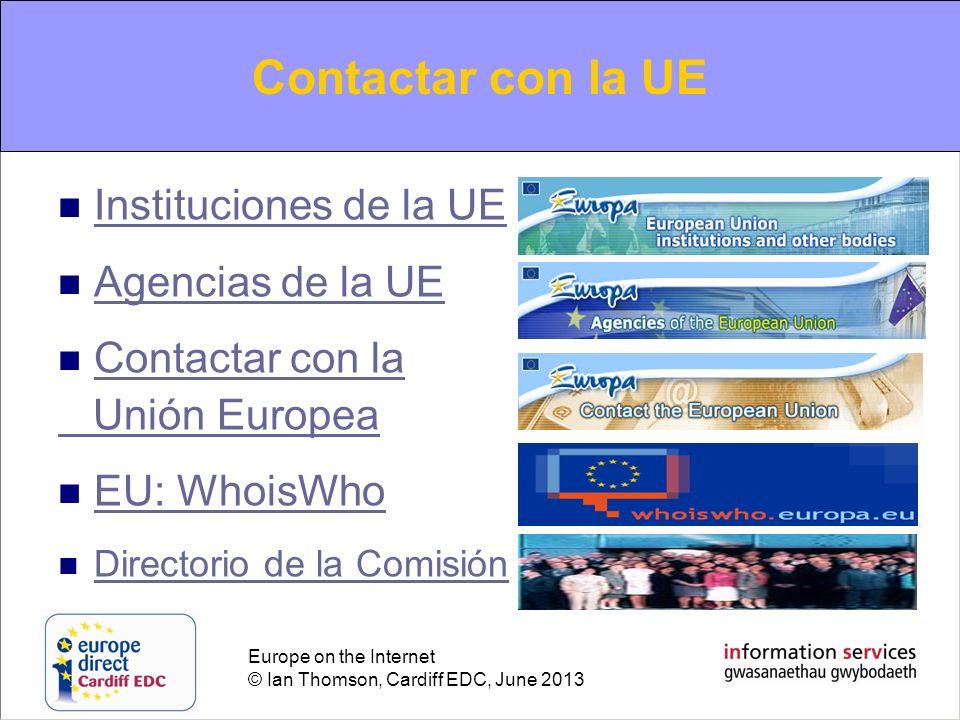 Contacting the EU Contactar con la UE Instituciones de la UE