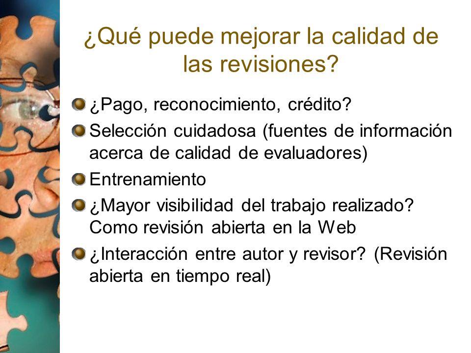 ¿Qué puede mejorar la calidad de las revisiones