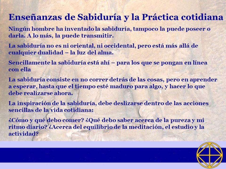 Enseñanzas de Sabiduría y la Práctica cotidiana
