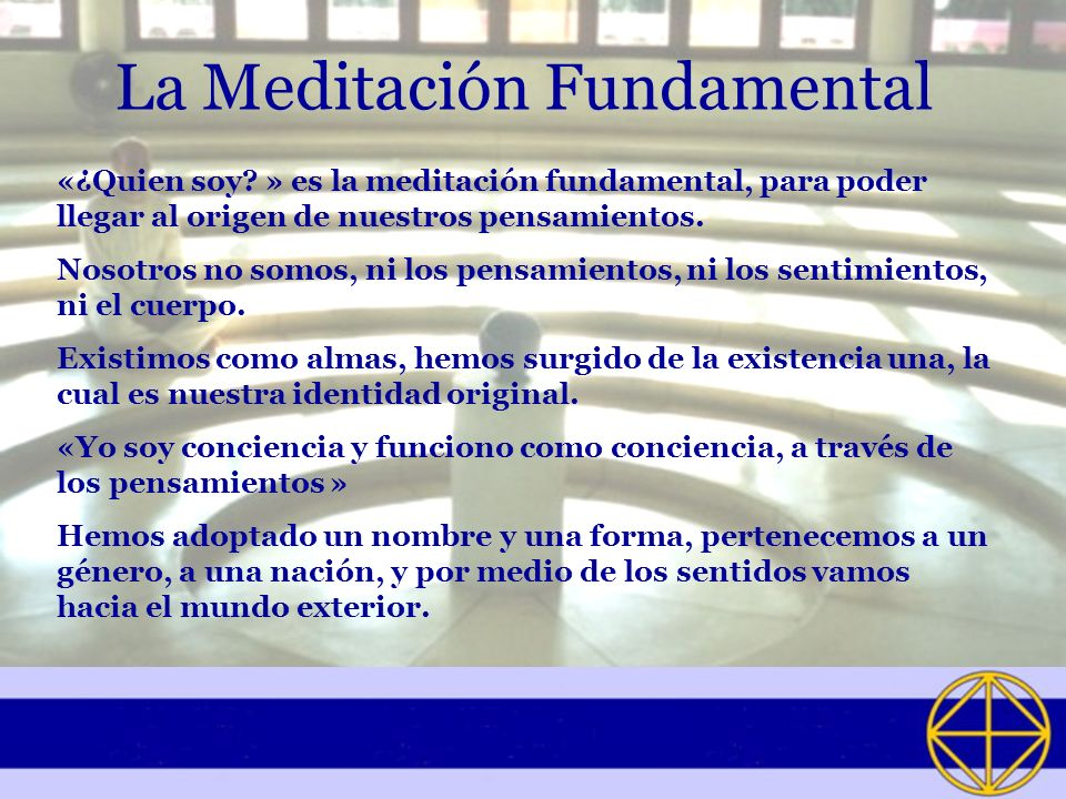 La Meditación Fundamental