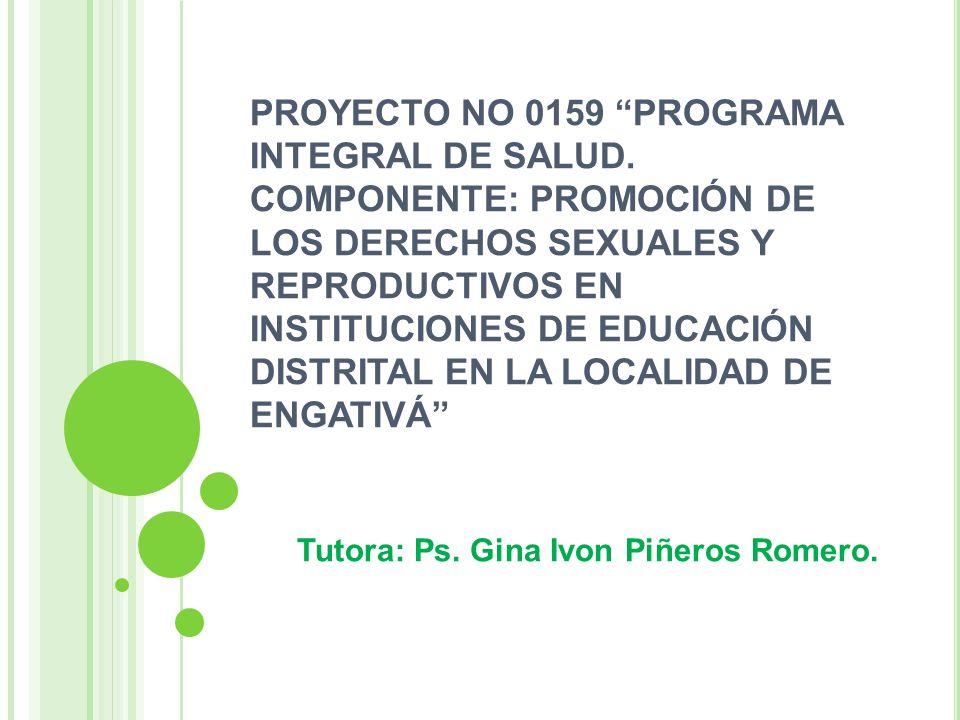 Tutora: Ps. Gina Ivon Piñeros Romero.