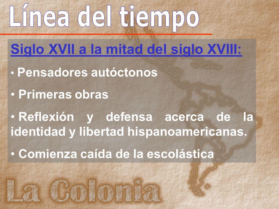 Siglo XVII a la mitad del siglo XVIII: