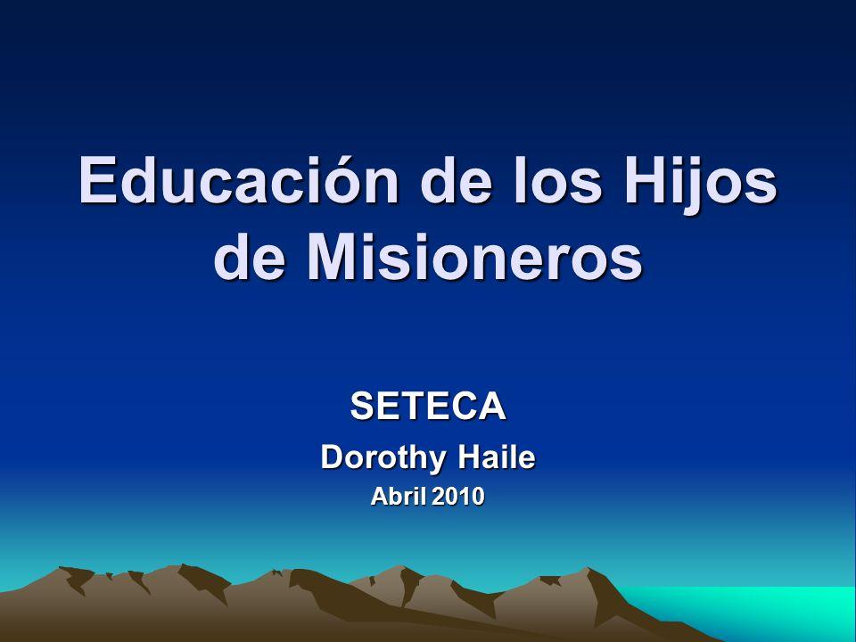 Educación de los Hijos de Misioneros