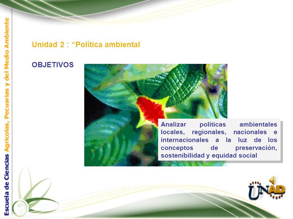 Unidad 2 : Política ambiental