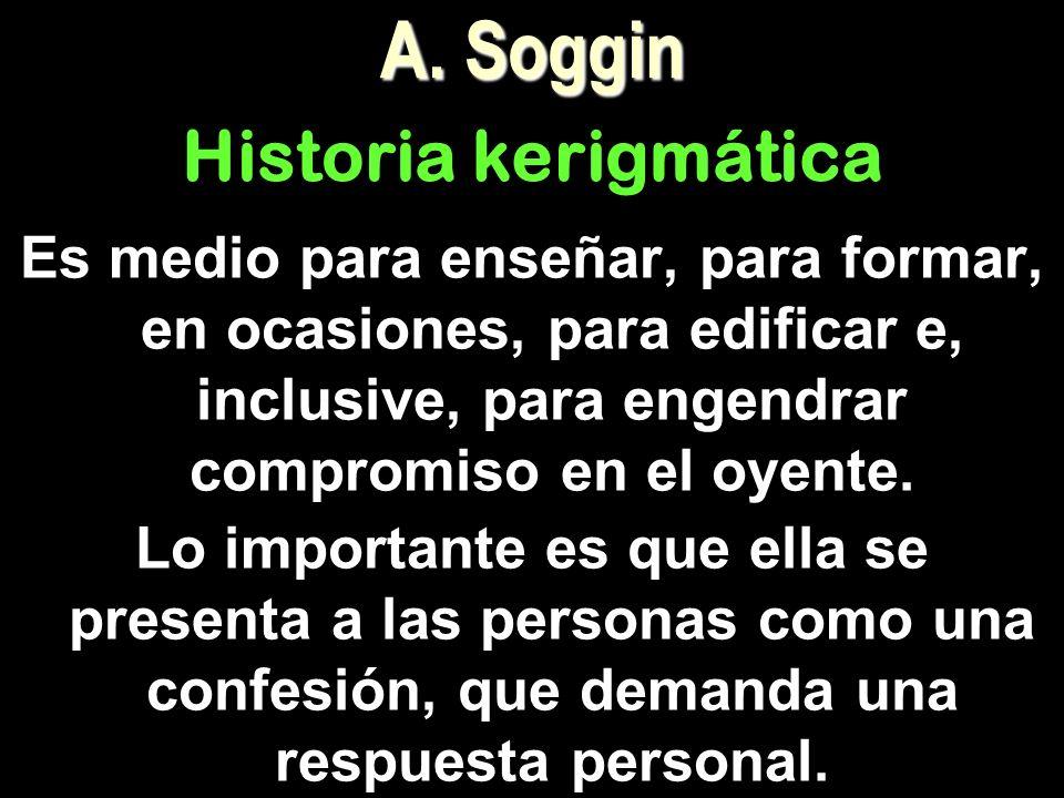 A. Soggin Historia kerigmática