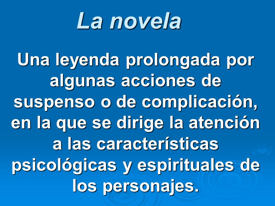 La novela