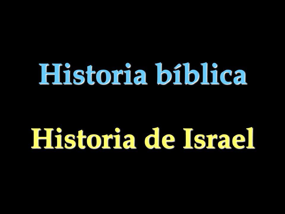 Historia bíblica Historia de Israel